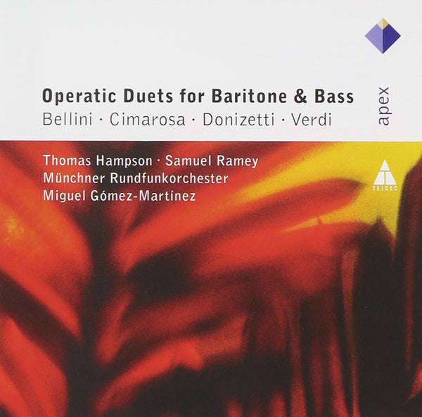 OPERATIC DUETS FOR BARITONE & BASS - THOMAS HAMPSON & SAMUEL RAMEY
