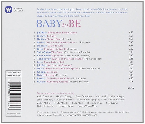BABY TO BE: TENDER CLASSICAL MUSIC FOR THE BABY