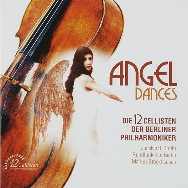 ANGEL DANCES: 12 CELLISTS of the BERLIN PHILHARMONIC