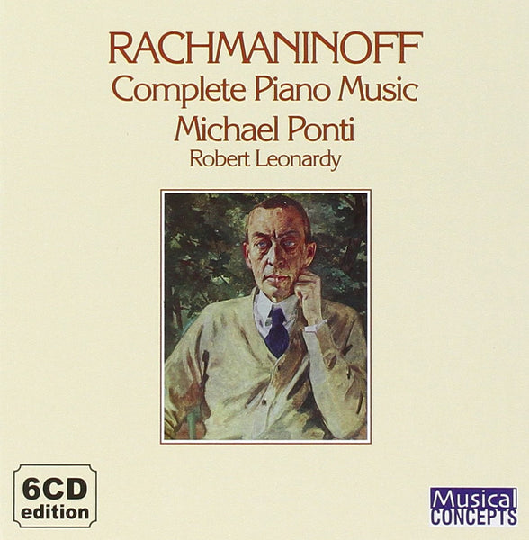 RACHMANINOFF: Complete Piano Music - Michael Ponti (6 CDs)