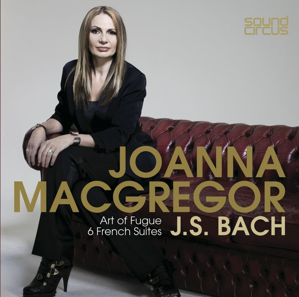 BACH: ART OF FUGUE; 6 FRENCH SUITES - JOANNA MACGREGOR (3 CDs)