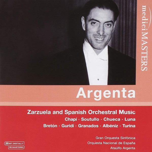 ARGENTA CONDUCTS ZARZUELA AND SPANISH ORCHESTRAL MUSIC