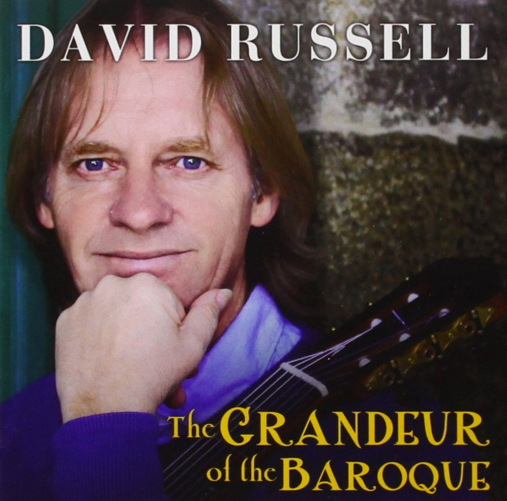 David Russell - The Grandeur of the Baroque
