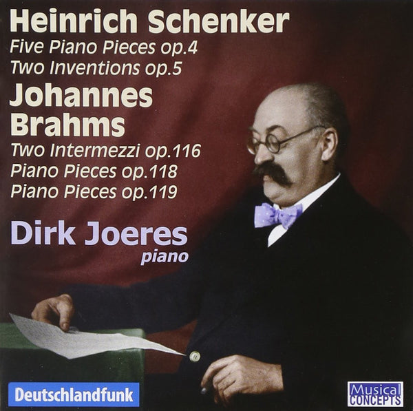 Schenker & Brahms: Piano Works