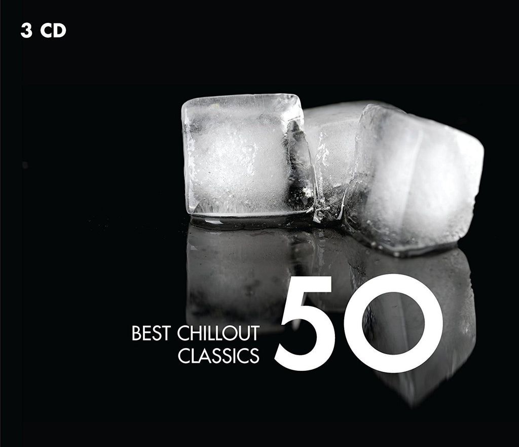 BEST CHILLOUT CLASSICS 50