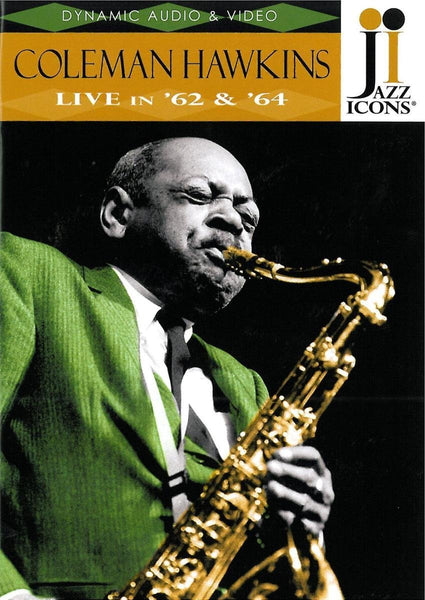 JAZZ ICONS: COLEMAN HAWKINS LIVE IN '62 AND '64 (DVD)