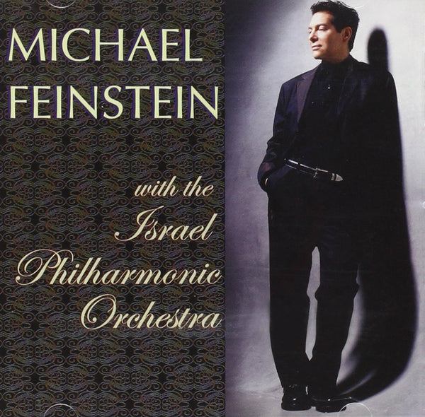 FEINSTEIN, MICHAEL - With The Israel Philharmonic Orchestra