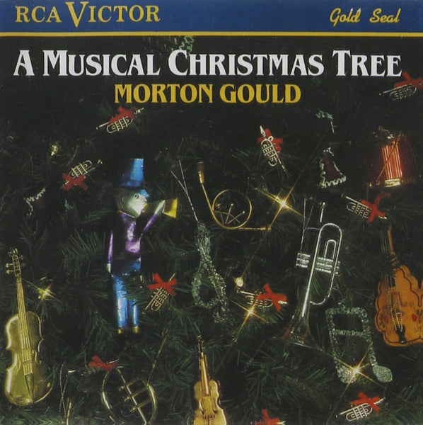 A MUSICAL CHRISTMAS TREE - MORTON GOULD