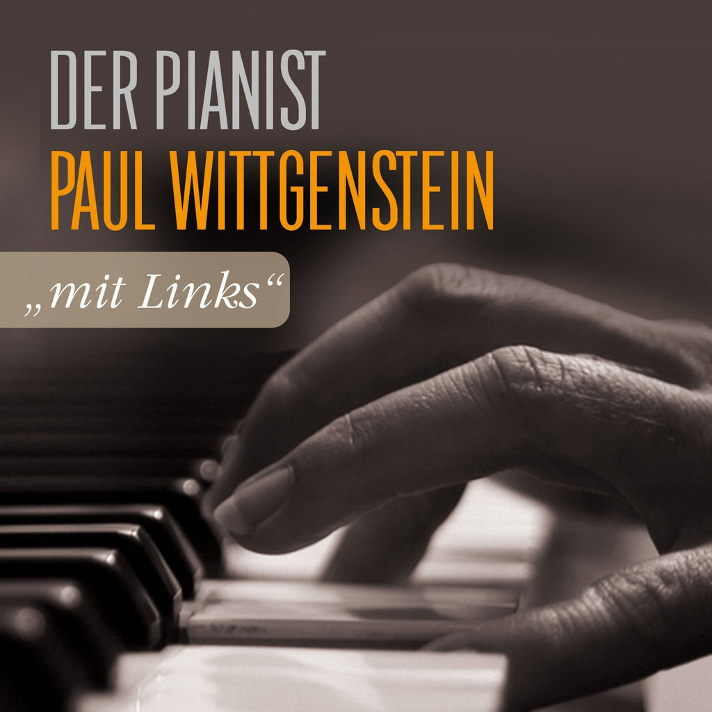 WITTGENSTEIN, PAUL: Der Pianist