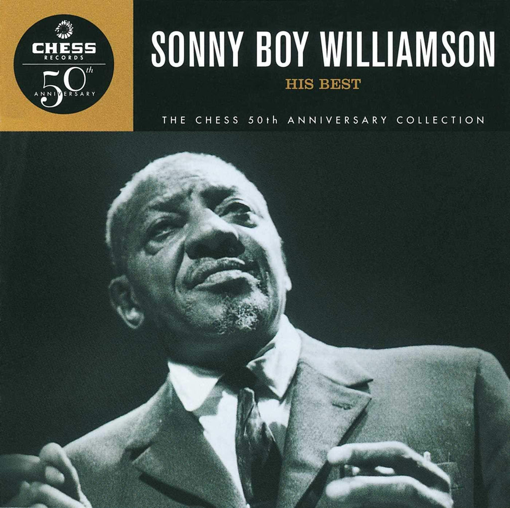 SONNY BOY WILLIAMSON: HIS BEST (CHESS 50TH ANNIVERSARY COLLECTION)
