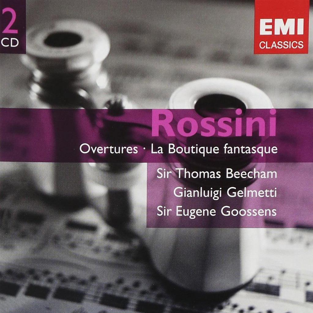 ROSSINI: OVERTURES & LA BOUTIQUE FANTASQUE