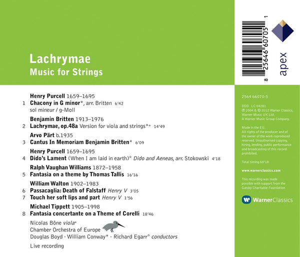 LACHRYMAE: MUSIC FOR STRINGS (PURCELL; BRITTEN; PART; VAUGHAN WILLIAMS, TIPPETT):  BONE; CHAMBER ORCHESTRA OF EUROPE; BOYD; CONWAY; EGARR