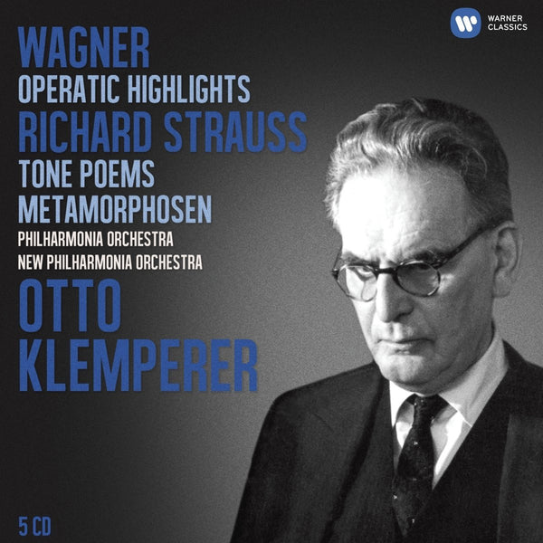 Klemperer Legacy - Wagner: Operatic Highlights; R. Strauss: Tone Poems - 5 CDs