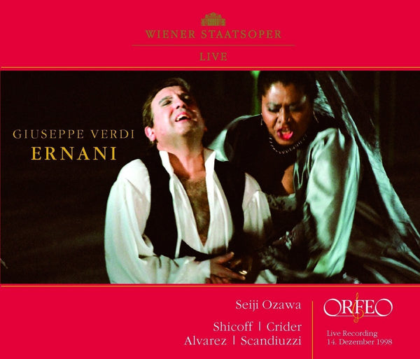 VERDI: ERNANI - SHICOFF; RIDER; ALVAREZ; SCANDUZZI; CIUCA; KOBEL; MARTIROSYAN; CHOIR AND ORCHESTRA OF THE VIENNA STATE OPERA; OZAWA (2 CDS)