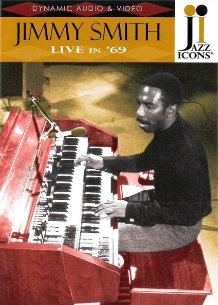 JAZZ ICONS: JIMMY SMITH LIVE IN '69 (DVD)