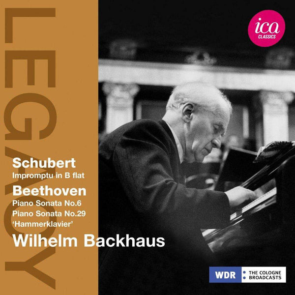 WILHELM BACKHAUS PLAYS SCHUBERT & BEETHOVEN