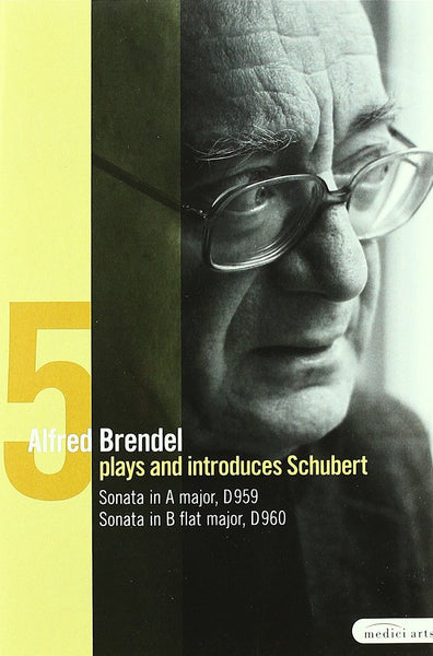 Alfred Brendel Plays and Introduces Schubert's Late Piano Works Vol.V: Sonatas D959 & D960