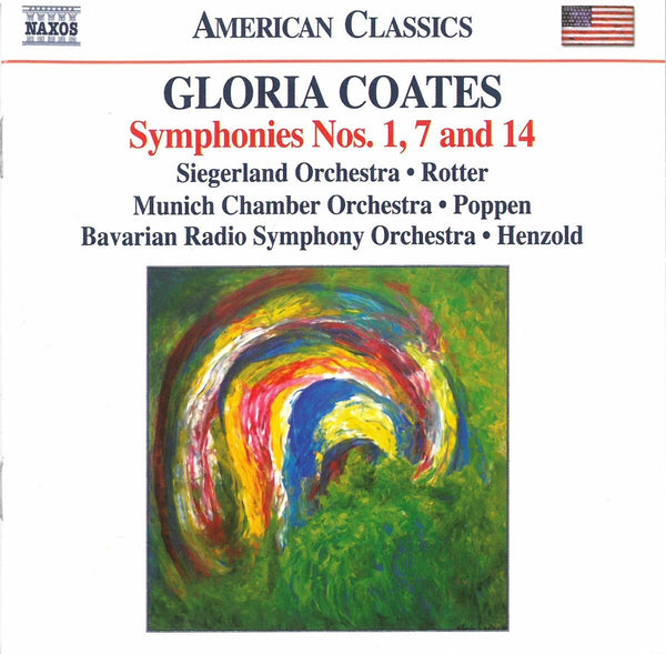 COATES: SYMPHONIES NOS 1, 7 & 14 - BAVARIAN RSO; MUNICH CO; SIEGERLAND ORCHESTRA HENZOLD POPPEN ROTTER