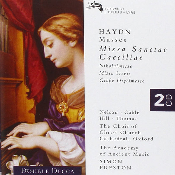 Haydn: Masses (St. Cecilia, Great Organ, Nicolai, Missa brevis) - Academy of Ancient Music, Preston (2 CDs for the Price of 1)