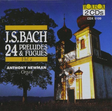 Bach: 24 Preludes and Fugues, Volume 2 - Anthony Newman 2 CDs