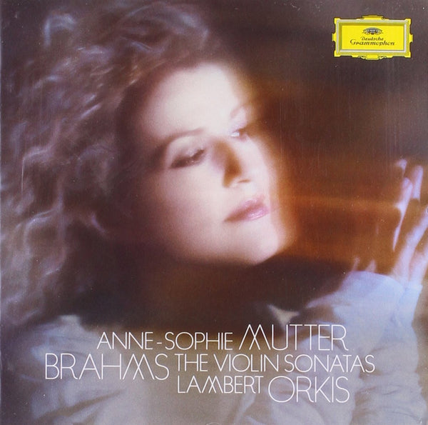 Brahms: The Violin Sonatas - Anne-Sophie Mutter, Lambert Orkis
