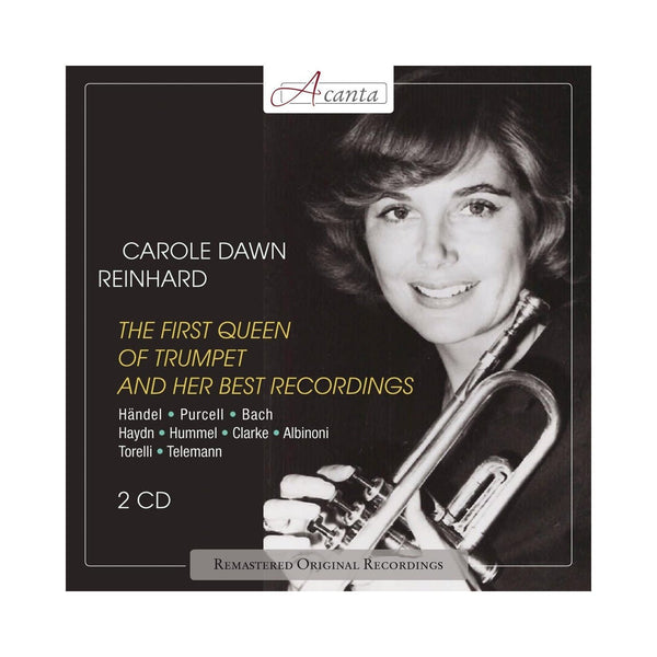 REINHART, CAROLE DAWN (2CD SET): The First Queen Of Trumpet & Her Best Recordings