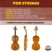 For Strings - Dvorak Serenade op.44 & String works by Parfrey & Beck