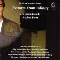 Extracts From Infinity - New Music by Stephen Plews
