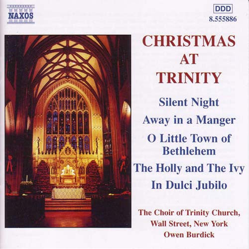CHRISTMAS AT TRINITY - Choir of Trinity Church, New York