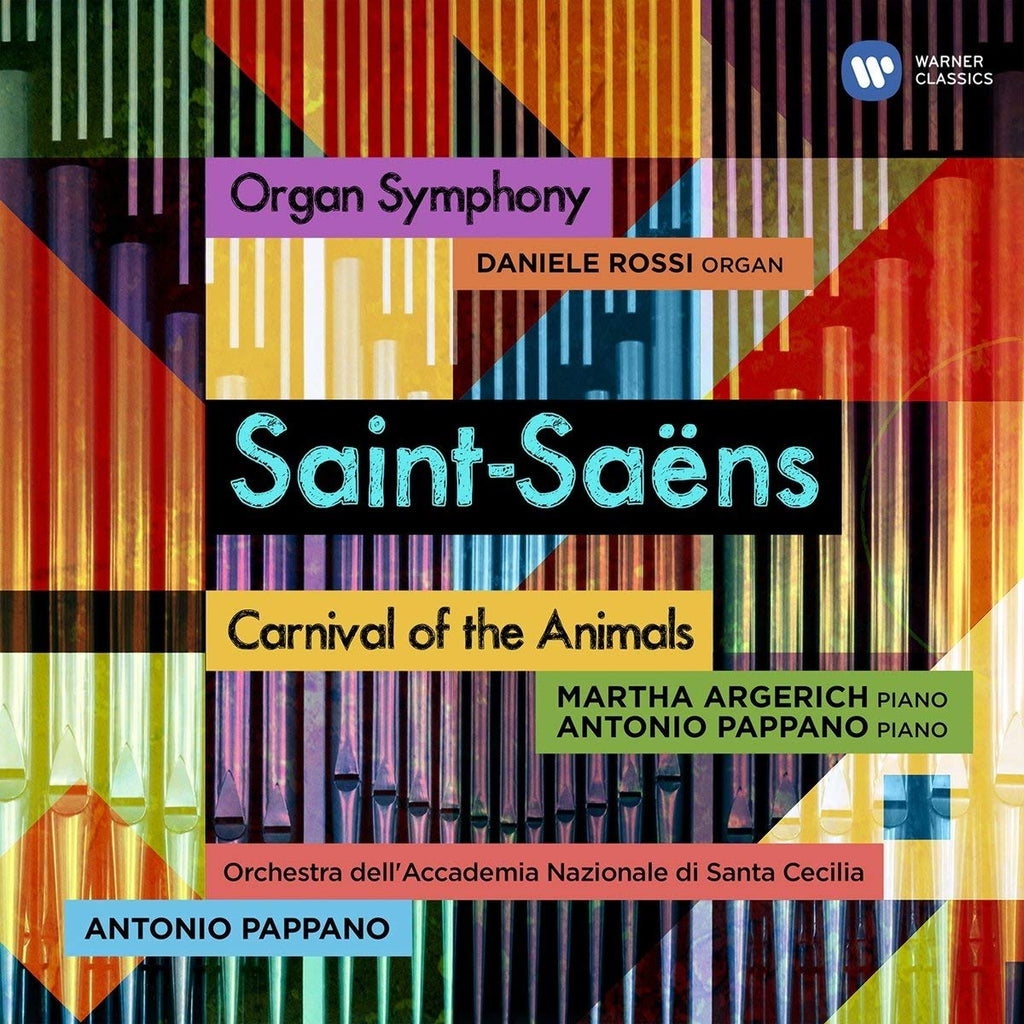 Saint-Saens: Organ Symphony & Carnival Of Animals - Antonio Pappano, Danielle Rossi, Martha Argerich