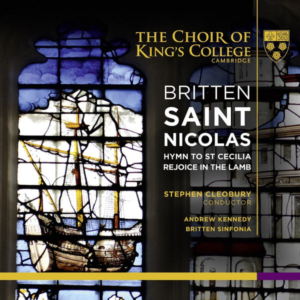 Britten: Saint Nicholas - King's College Choir, Stephen Cleobury