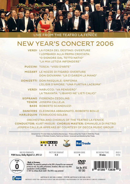 NEW YEAR'S CONCERT 2006 - CEDOLINS; CALLEJA; SCANDIUZZI; ABBAGNATO; BOLLE; ORCHESTRA AND CHORUS OF THE TEATRO LA FENICE; MASUR