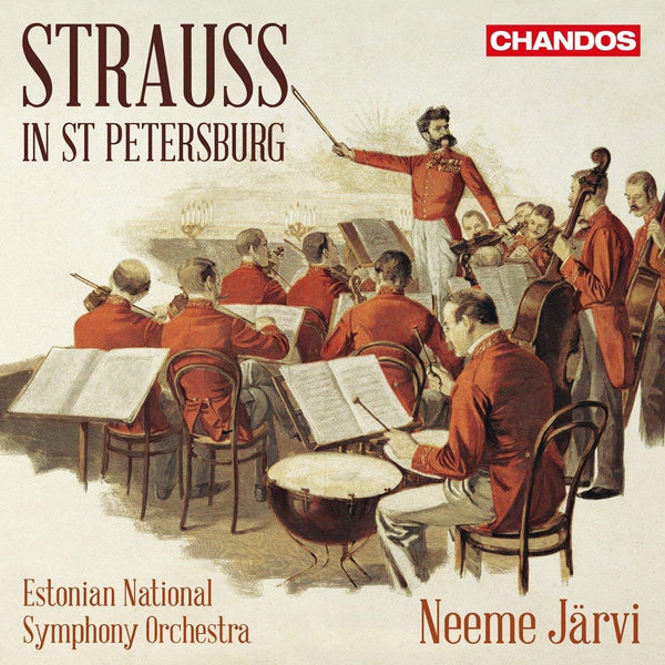 Strauss in St. Petersburg - Estonian National Symphony Orchestra, Neeme Järvi