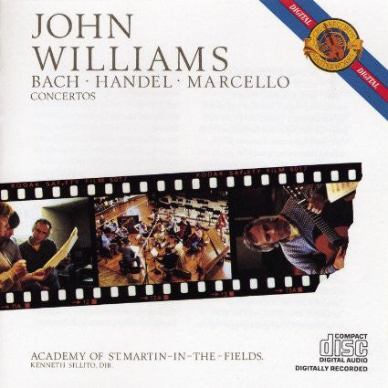 Bach/Marcello/Handel - Concerto Transcriptions - John Williams; Academy of St. Martin in the Fields