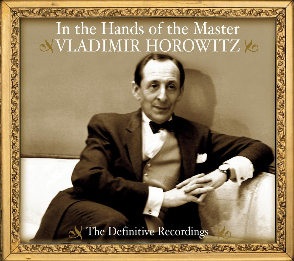 VLADIMIR HOROWITZ: IN THE HANDS OF THE MASTER - THE DEFINITIVE RECORDINGS (3 CDs)