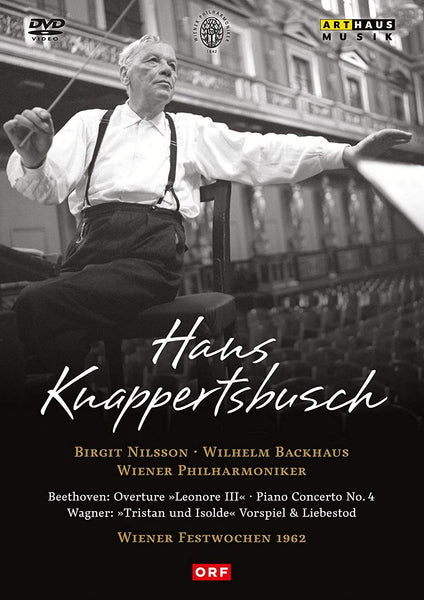 HANS KNAPPERTSBUSCH AT THE WIENER FESTWOCHEN - NILSSON; BACKHAUS; WIENER PHILHARMONIKER; KNAPPERTSBUSCH