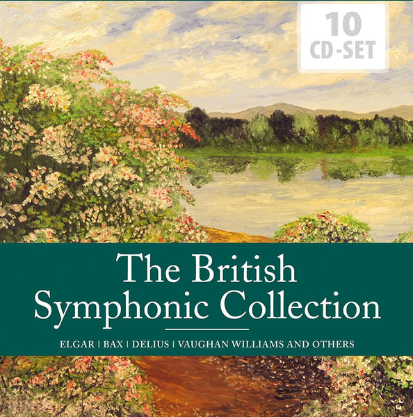ELGAR/BAX/DELIUS/VAUGHAN WILLIAMS...(10CD SET): The British Symphonic Collection