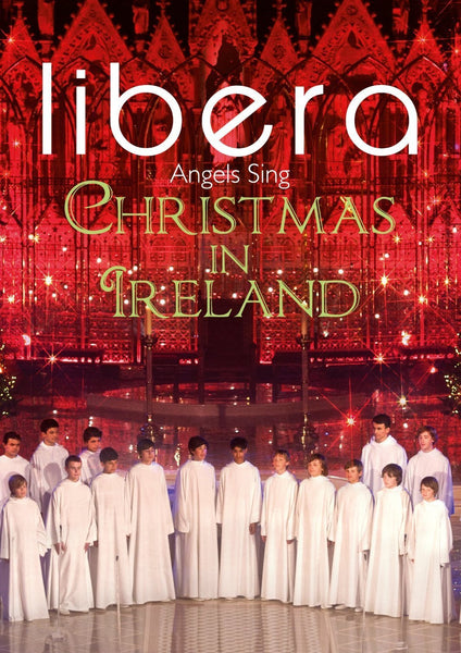 ANGELS SING: CHRISTMAS IN IRELAND - LIBERA (DVD)
