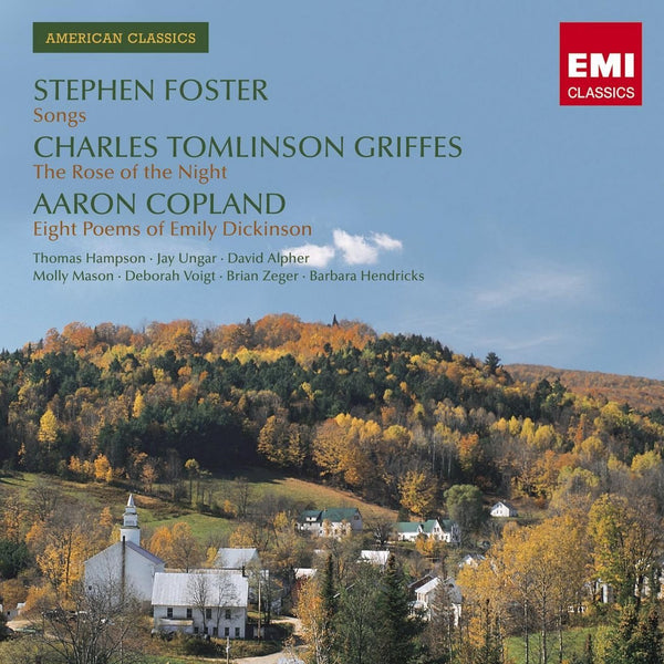 AMERICAN SONGS BY GRIFFES, FOSTER, COPLAND - HAMPSON, VOIGHT, HENDRICKS