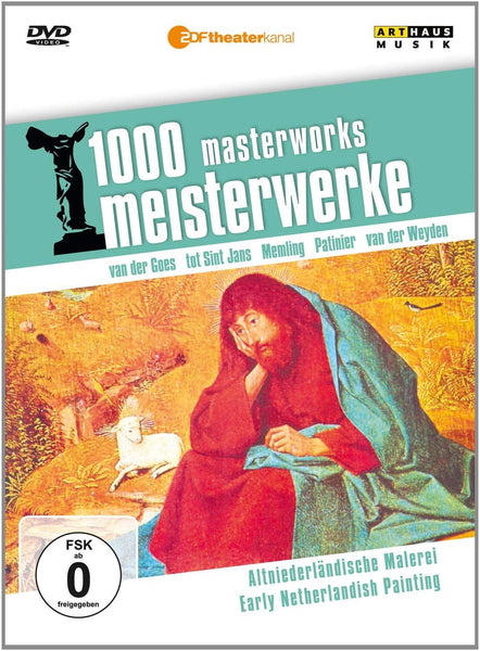 1000 MASTERWORKS: EARLY DUTCH PAINTING: - VAN DER GOES; TOT SINT JANS; MEMLING; PATINIER; VAN DER WEYDEN