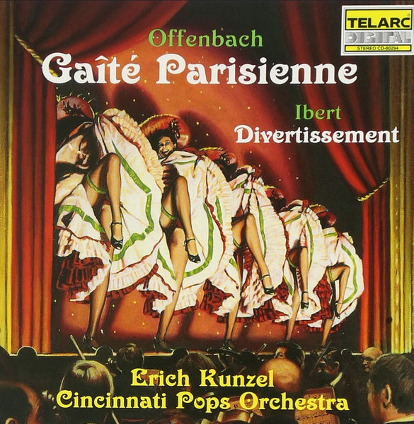 Offenbach: Gaite parisienne; Ibert: Divertissement - Erich Kunzel and the Cincinnati Pops Orchestra