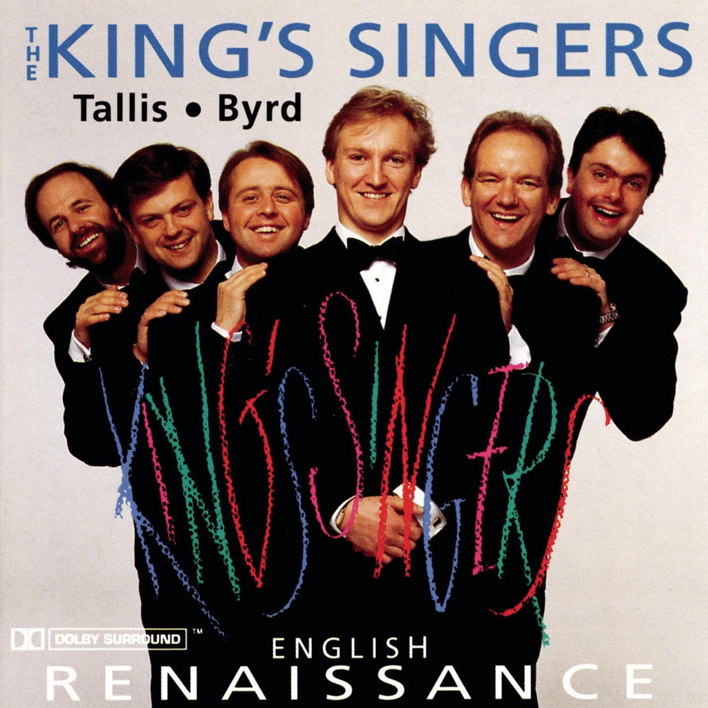 King's Singers: English Renaissance - The Music of Tallis and Byrd