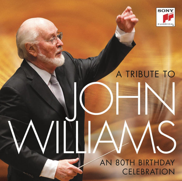 A Tribute to John Williams: An 80th Birthday Celebration