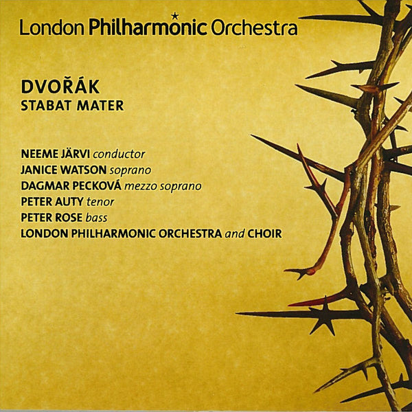 DVORAK: STABAT MATER - LONDON PHILHARMONIC ORCHESTRA AND CHOIR; JARVI; WATSON; PECKOVA; AUTY; ROSE