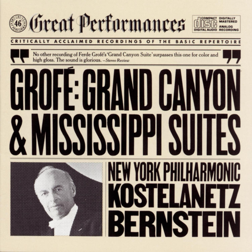 Grofe: Grand Canyon and Mississippi Suites - Leonard Bernstein, Andre Kostelanetz, New York Philharmonic