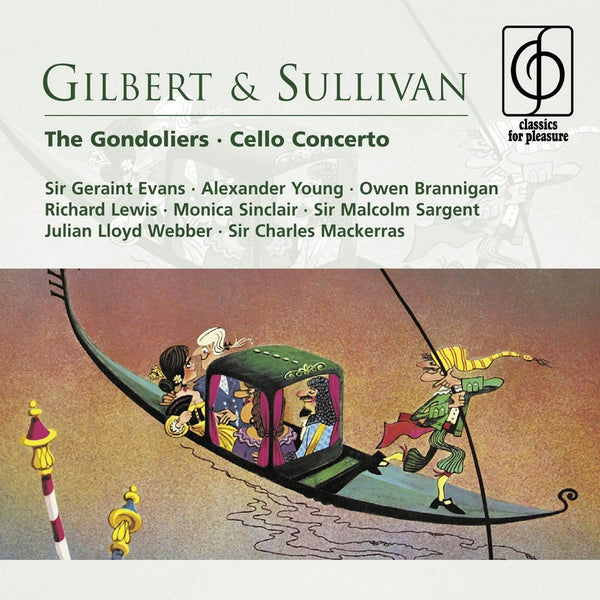 GILBERT & SULLIVAN: THE GONDOLIERS; SULLIVAN: CELLO CONCERTO (2 CDS)