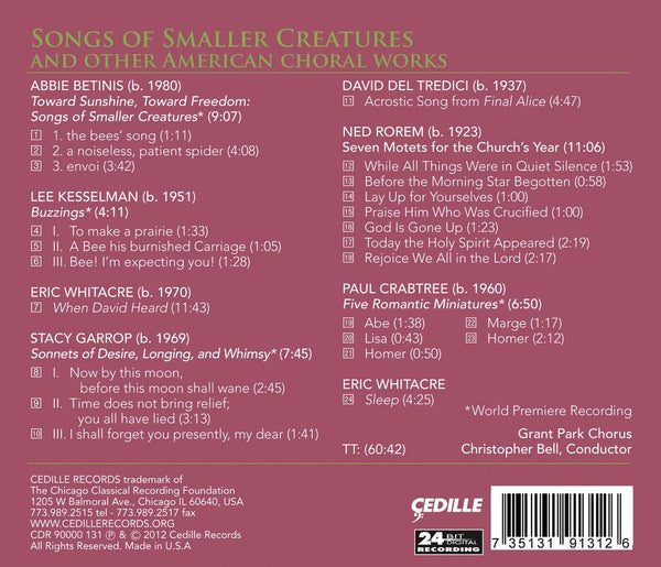 SONGS OF SMALLER CREATURES & OTHER AMERICAN CHORAL WORKS - BELL; GRANT PARK CHORUS