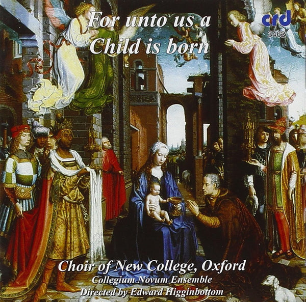 For Unto Us A Child Is Born - Choir of New College, Oxford