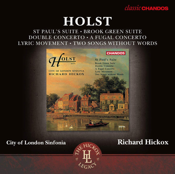 Holst: Orchestral Works - City of London Sinfonia, Richard Hickox