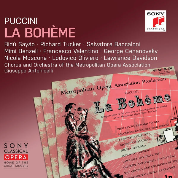PUCCINI: LA BOHEME - TUCKER, SAYAO, ANTONICELLI, CHORUS & ORCHESTRA OF THE METROPOLITAN OPERA ASSOCIATION
